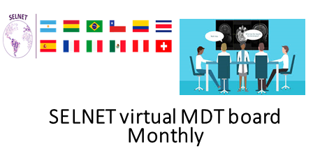 SEND YOUR CASES AND JOIN THE SELNET VIRTUAL MULTIDISCIPLINARY TEAM (MDT) DISCUSSIONS